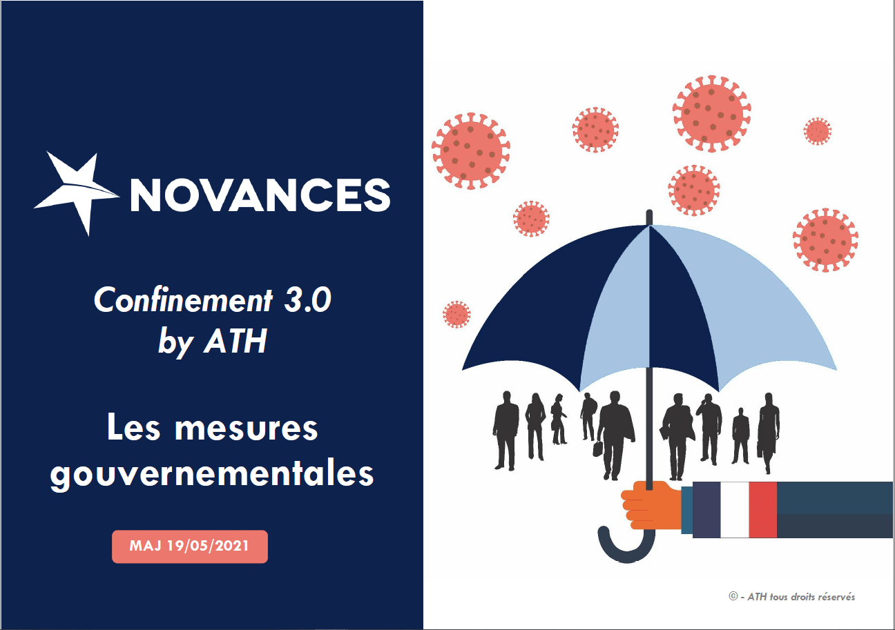 Confinement 3.0 - Les mesures gouvernementales
